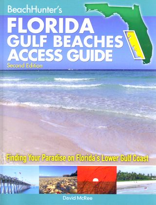 BeachHunter's Florida Gulf Beaches Access Guide Second Edition